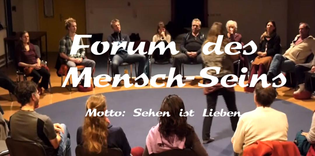 Forum des Mensch-Seins